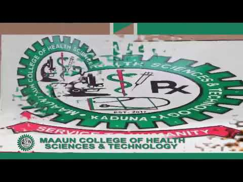 MUSBAHU MA AHMAD WAKAR MAAUN COLLEGE OF HEALTH SCIENCE