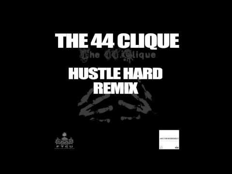 The 44 Clique - Hustle Hard Remix #OnlyOnWednesday WEEK 11