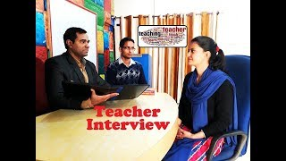 Teacher Interview Video - Interview for a #Teaching position (in Hindi/English)