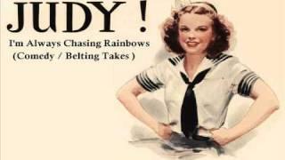 Judy Garland - I'm Always Chasing Rainbows - 1941 (Comedy/Belting Takes)