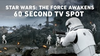 Star Wars: The Force Awakens 60 Second TV Spot (Official)
