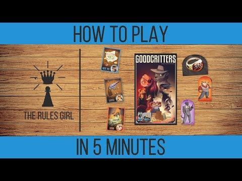 How to Play Goodcritters in 5 Minutes - The Rules Girl