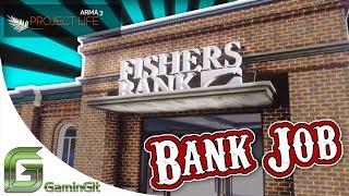 ARMA 3: Project Life - The Bank Job
