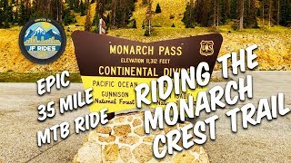 Riding the Monarch Crest Trail | Epic Colorado Mountain Bike Ride