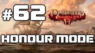 Divinity Original Sin 2 - Honour Walkthrough: A Danger to Herself and Others - Part 62