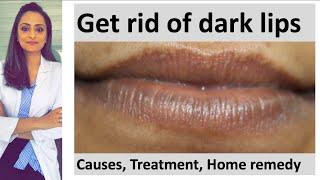 How to get rid of dark lips | Lighten dark lips|home remedy for dark lips |Dermatolgist| Dr. Aanchal