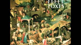 Fleet Foxes- Ragged Wood