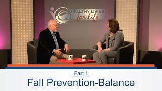 Dr. Roman Hendrickson Discusses Fall Prevention