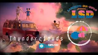 LSD Ft (Sia, Diplo, Labrinth)   Thunderclouds (David Harry Remix)