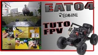 "Eachine EAT04 FPV - Tuto Astuce et montage rapide - Petite ""ballade Virtuelle"" ! lol"