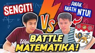 BATTLE MATEMATIKA: JEROME VS MAHASISWA MATH NTU!