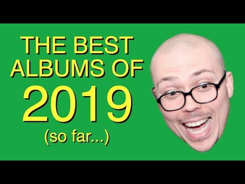 The Best Albums of 2019 (so far...)