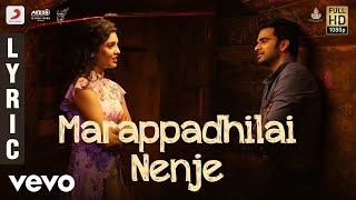Oh My Kadavule - Marappadhilai Nenje Lyric | Ashok Selvan, Ritika Singh | Leon James