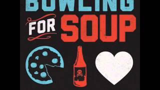 Bowling For Soup - Circle (Lyrics)