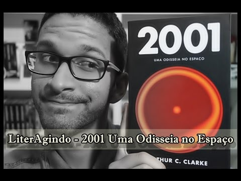 LiterAgindo - Crítica 2001 Uma Odisseia no Espaço