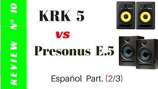 Review Presonus Eris E5 Vs KRK Rokit 5 (2/3)