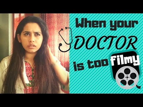 when your doctor is too filmy funny videos