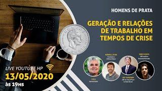LIVE 03 – GERAÇÃO E RELAÇÕES DE TRABALHO EM TEMPOS DE CRISE