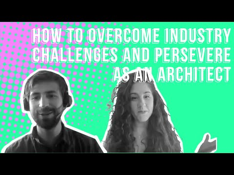 , title : 'How to overcome industry challenges and persevere in your architecture career (Interview)