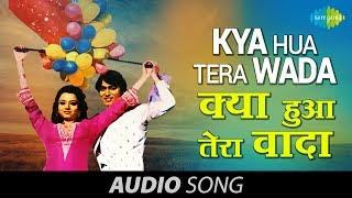 Kya Hua Tera Wada (1977)  Mohammad Rafi   Hum Kisise Kum Naheen