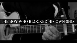 The Boy Who Blocked His Own Shot - Brand New (Cover)