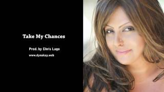 Dyna Kay- Take My Chances (HD Quality)