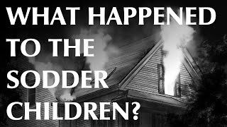 What Happened to the Sodder Children?