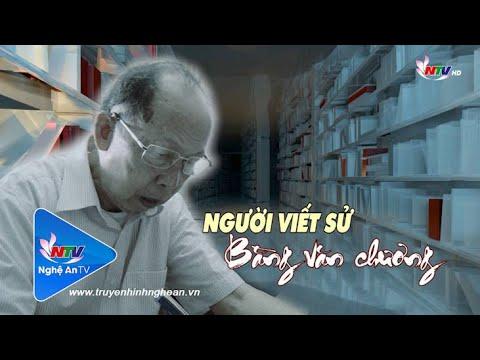 Người viết sử bằng văn chương | NTV