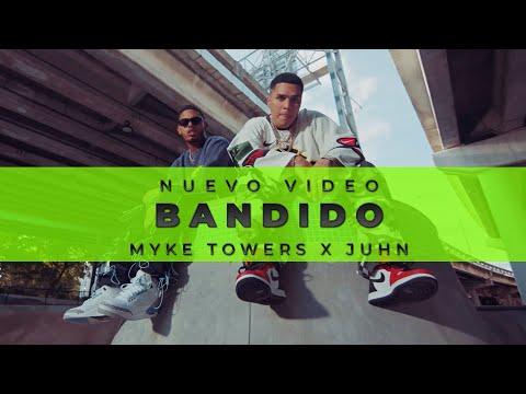 Myke Towers x Juhn - Bandido