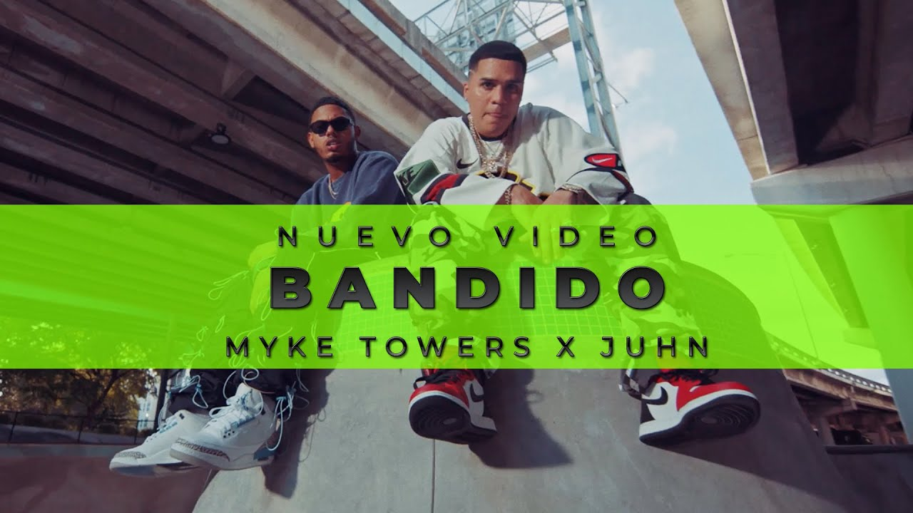 Myke Towers x @JuhnTV - BANDIDO (Video Oficial)