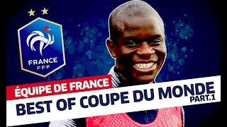 Equipe de France, Best Of Coupe du Monde part.1, inside I FFF 2018