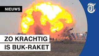 Zo heftig is ontploffing van een Buk-raket
