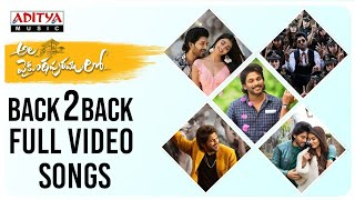 #AlaVaikunthapurramuloo Back to Back Full Video Songs ¦ Allu Arjun ¦ Trivikram ¦ Thaman S ¦