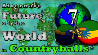 Alternate Future of the World in Countryballs | Episode 7 | The Rivals Revealed