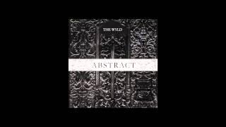 No Wyld - WALK AWAY (Abstract EP Stream)