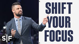 How To Shift Your Focus By Faith | Steven Furtick