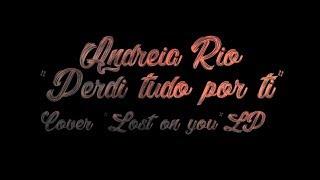 LOST ON YOU (NOVO FADO VERSION) LP   ANDREIA RIO
