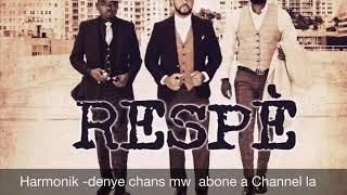 Harmonik New Track Denye Chans By Sanders ( Album Respé 2019)