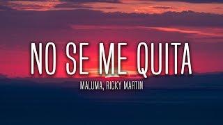 Maluma - No Se Me Quita (Lyrics / Letra) ft. Ricky Martin