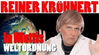 Reiner Kröhnert: Muttis Weltordnung