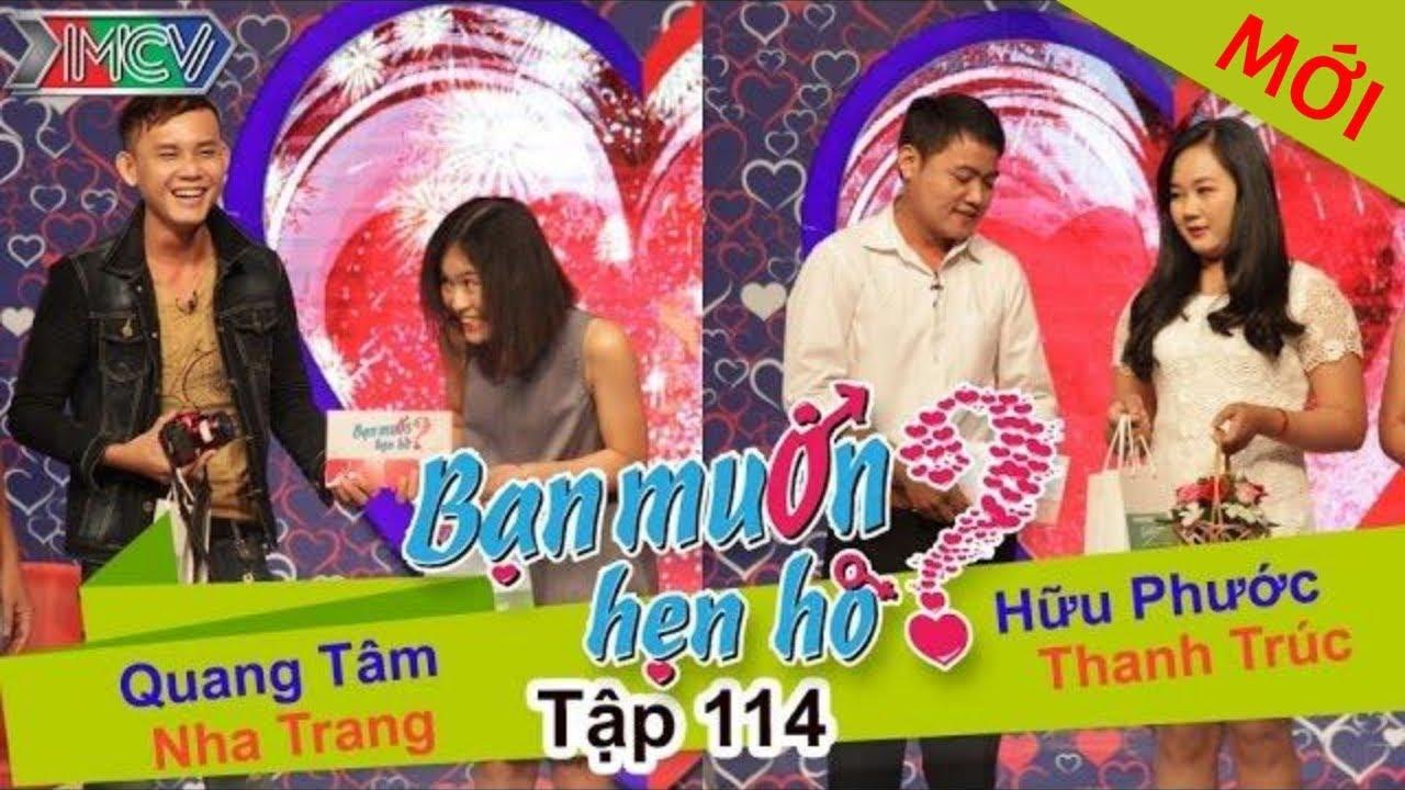 BẠN MUỐN HẸN HÒ #114 UNCUT   Quang Tâm - Nha Trang   Hữu Phước - Thanh Trúc   091115 💖