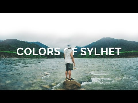 Colors of Sylhet - Bangladesh Travel Film (GoPro Hero 4) × Beautiful Destinations
