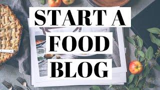How To Start A Food Blog   WordPress Food Blog Tutorial