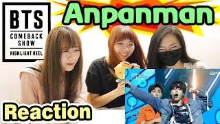 BTS (방탄소년단) - Anpanman @ BTS COMEBACK SHOW   HIGHLIGHT REEL [Reaction]    Army有嘢港