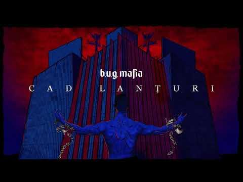 B.u.g. Mafia – Cad lanturi [Prod. Tata Vlad] Video