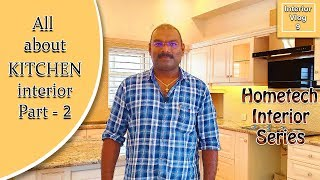 Interior Vlog 9 All About Kitchen Interior Part 2  | കിച്ചൻ ഇന്റീരിയറിനെ കുറിച്ചുള്ളതെല്ലാം ഭാഗം 2.