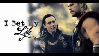 Thor & Loki | I Bet My Life