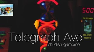 Telegraph Ave - Childish Gambino