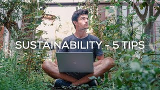 How To Live Sustainably (5 Tips)