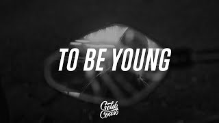 Anne Marie - To Be Young ft. Doja Cat (Lyrics)